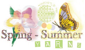 Spring - Summer YARNS, Irene & Mr.Sheep Knitting Shop and Studio