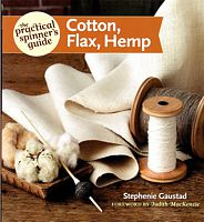Cotton, Flax, Hemp: The Practical Spinner's Guide